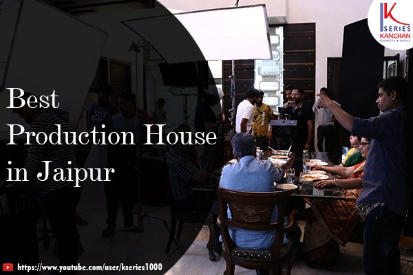 Best Production House in Jaipur