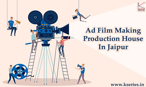 Ad Film Making Production House In Jaipur